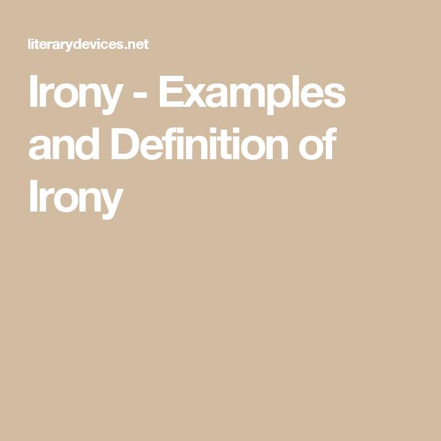 Irony Examples And Definition Of Irony Irony Examples Irony