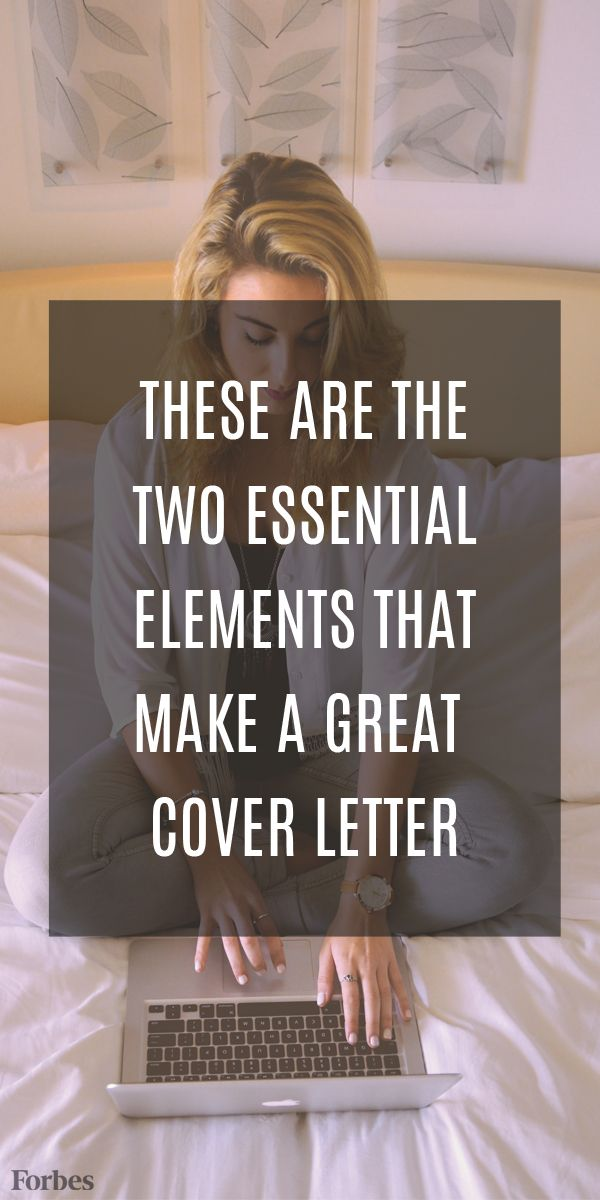 The Two Essential Elements Of A Great Cover Letter