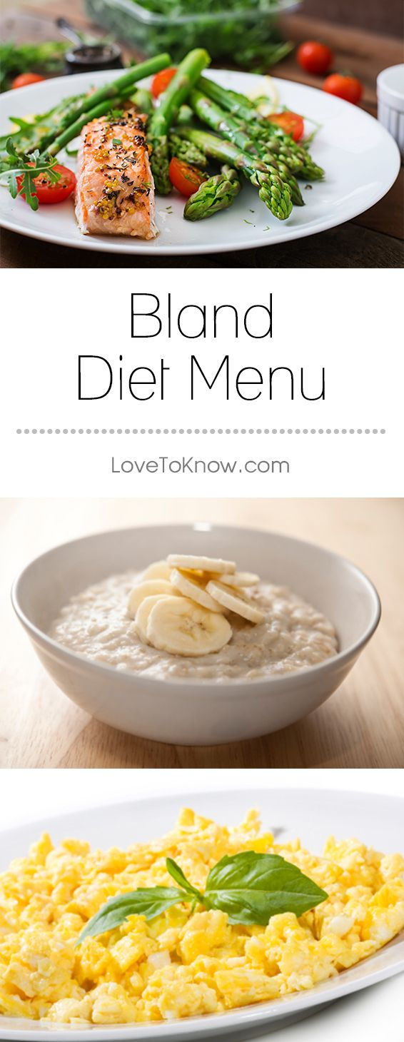 Bland Diet Menu Lovetoknow Bland Diet Menu Bland Diet Recipes Bland Diet