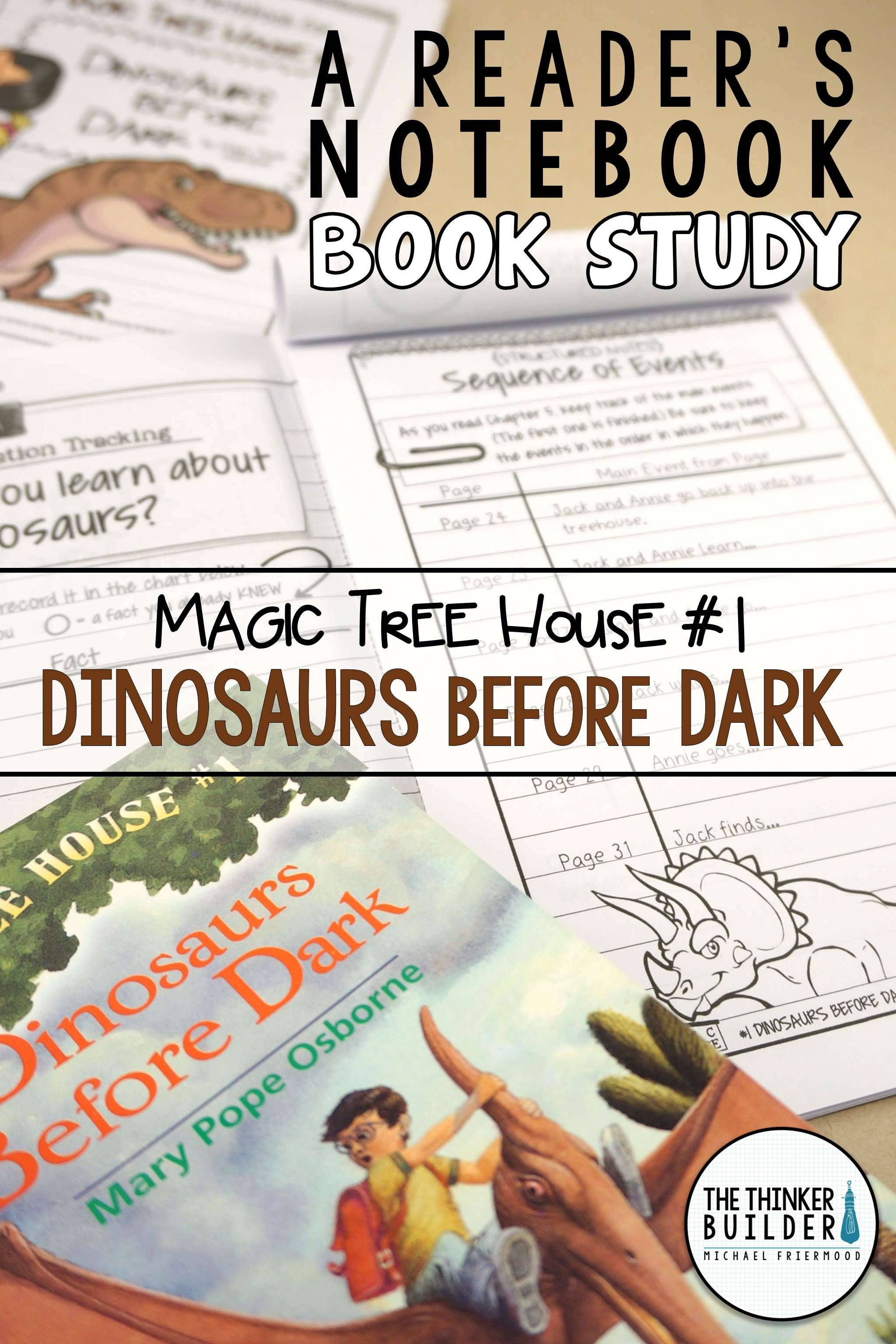 Dinosaurs Before Dark Magic Tree House 1 A Book Study
