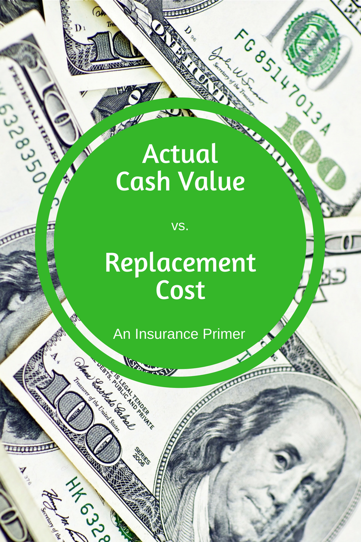 Actual Cash Value Vs Replacement Cost Which Is Best For You