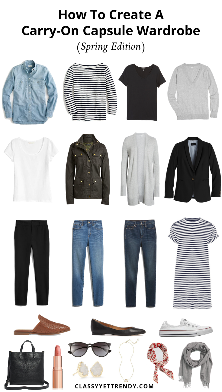 How To Create A Carry-On Capsule Wardrobe (Spring Edition) Outfits - Classy Yet Trendy