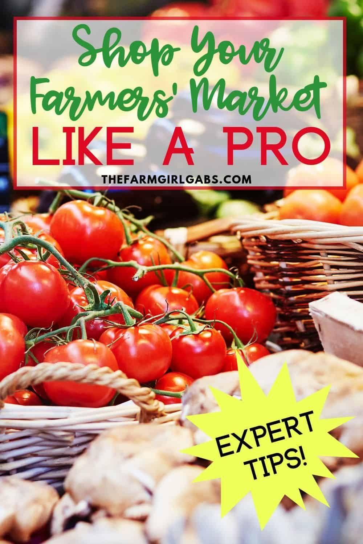 How To Shop Your Farmers' Market Like A Pro! Farmers