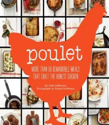 Poulet more than 50 remarkable recipes that exalt the honest poulet more than 50 remarkable recipes that exalt the honest chicken pdf forumfinder Image collections