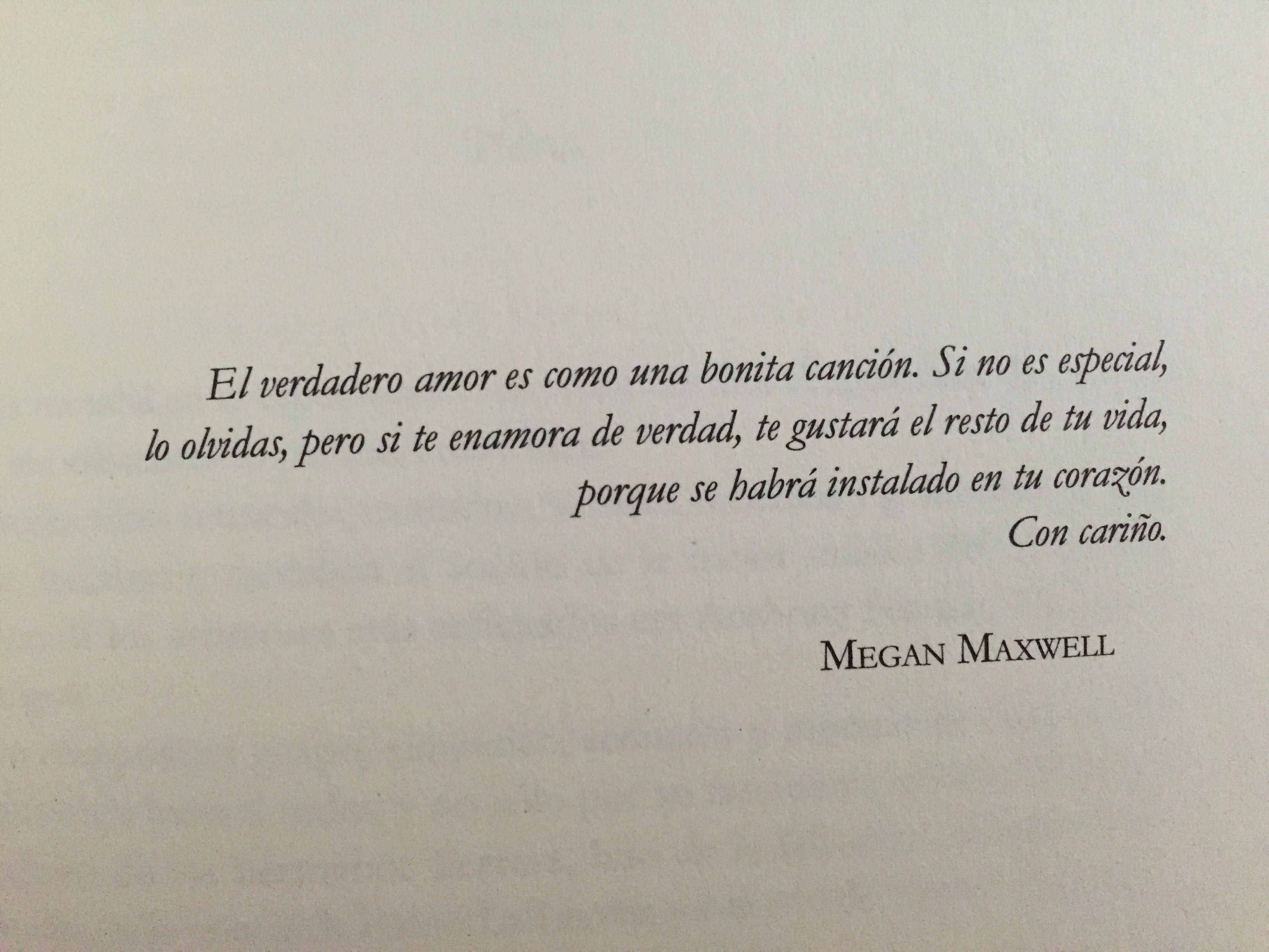Sígueme La Corriente Megan Maxwell Amor Y Asco Frases