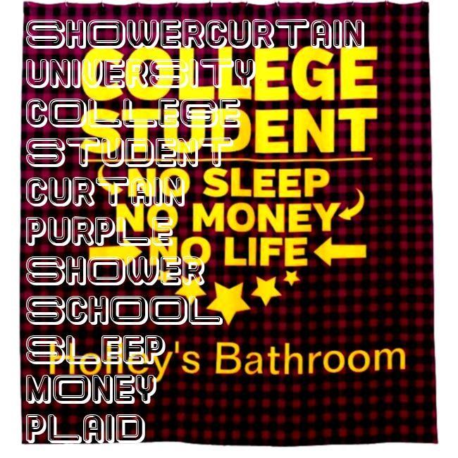 Student No Sleep Money Life Purple Plaid Shower CurtainCollege Student No Sleep Money Life Purple Plaid Shower Curtain Statistics College Student No Sleep Money Life Note...