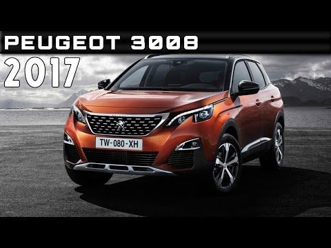 2017 peugeot 3008 i cockpit youtube autom veis pinterest release date peugeot and watches. Black Bedroom Furniture Sets. Home Design Ideas