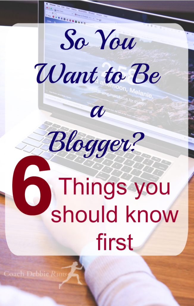 Do you want to start a blog (or are you a beginning blogger)? Here are 6 things you should know first.