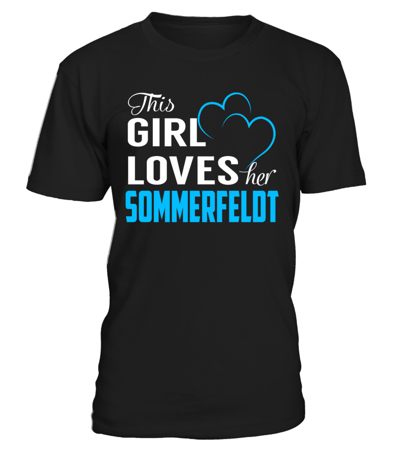 This Girl Love Her SOMMERFELDT Last Name T-Shirt #Sommerfeldt