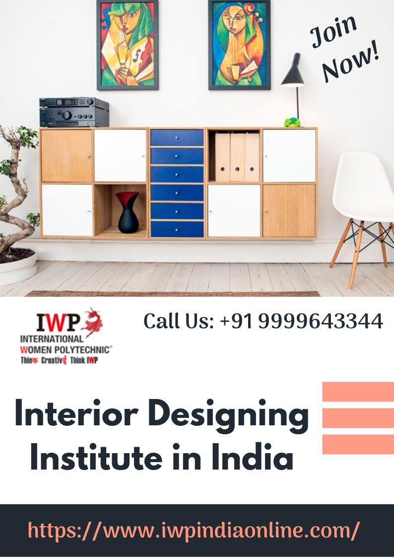Prepare For A Successful Career In Interior Design With Iwp Institute In India Iwp Is One Of The Best Interi Interior Design Courses Furniture Design Interior