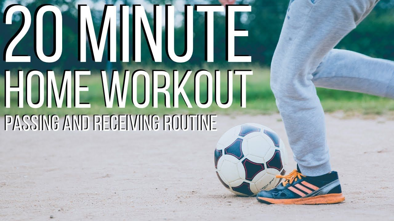 20 minute home workout for footballers passing and