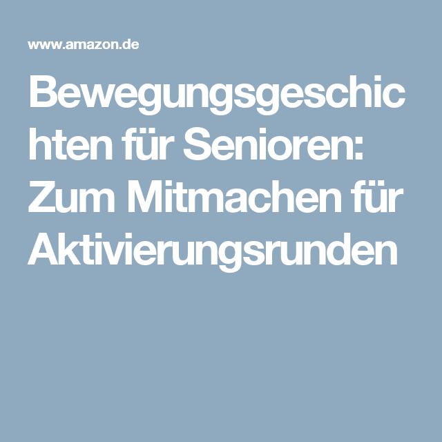 Bewegungsgeschichten fr Senioren: Zum Mitmachen fr ...