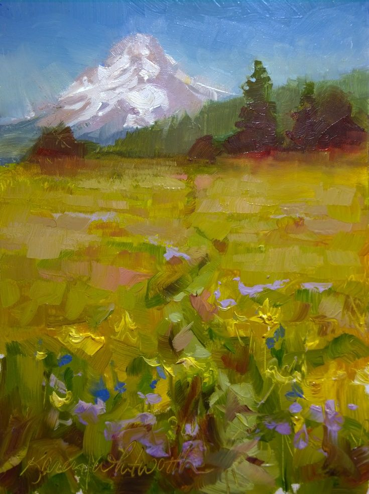 Mt Hood Meadow Plein Air Oil Painting In 2018 Art Pinterest