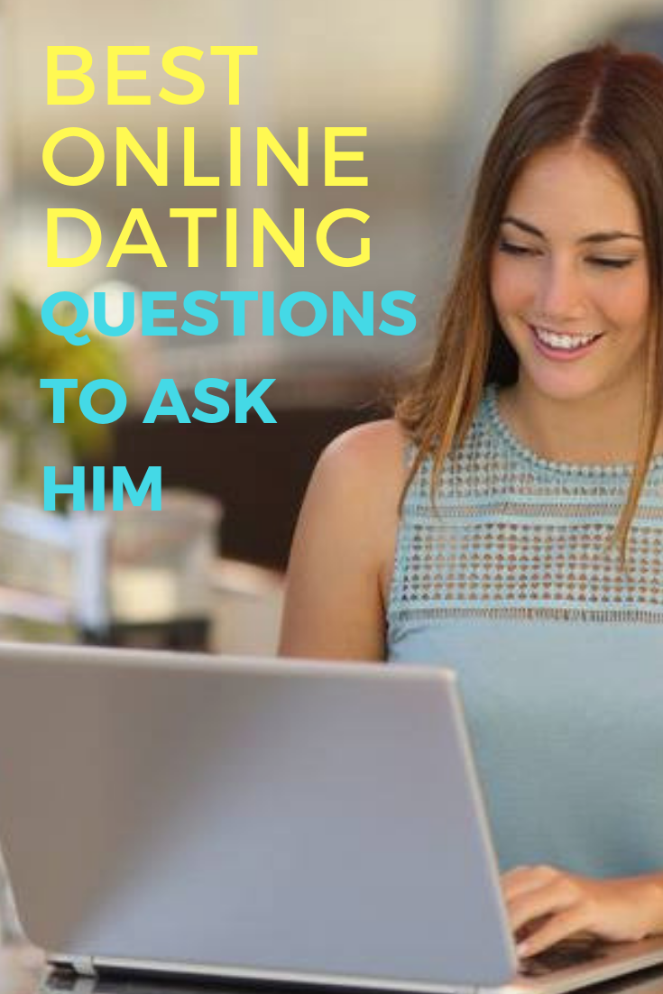 dating online what to ask
