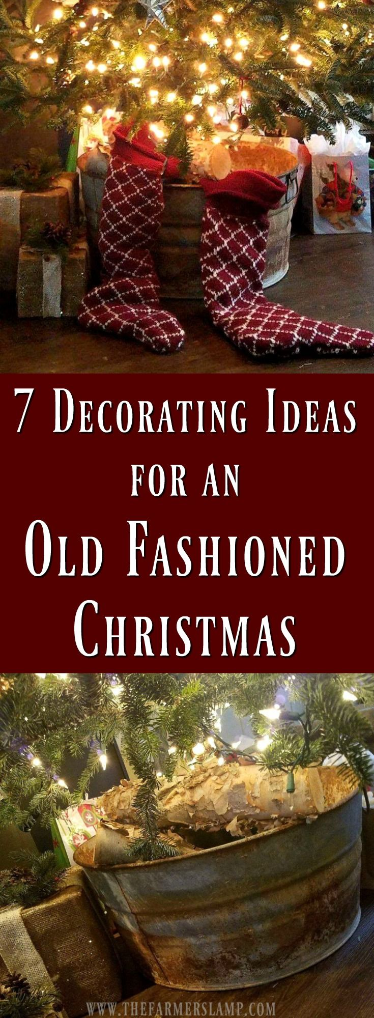 7 Decorating Ideas For An Old Fashioned Christmas | All Things ...