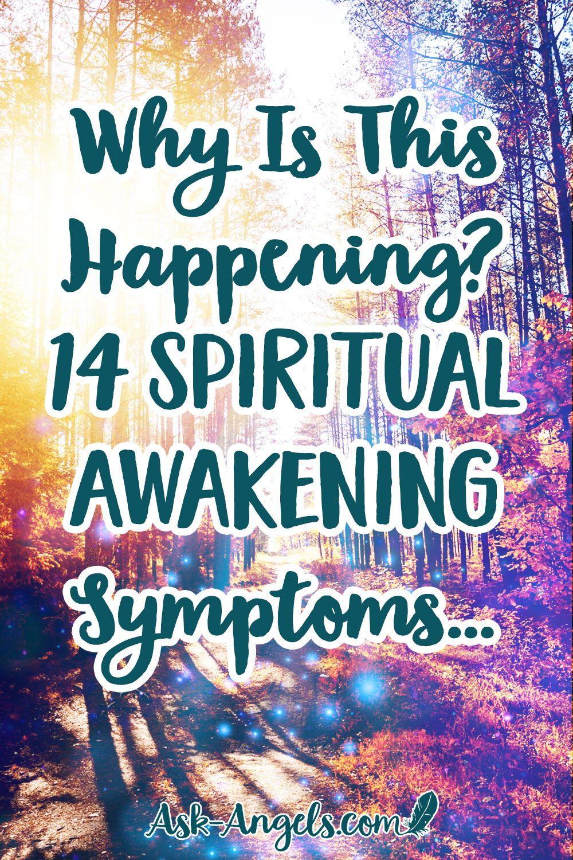 Why Is This Happening? 14 Spiritual Awakening Symp