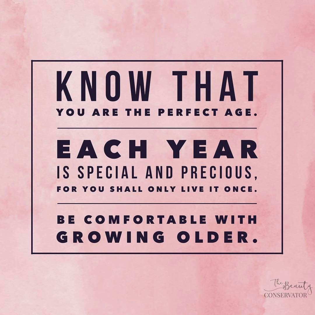 Be Comfortable Growing Older Growing Older Quotes Older Quotes Inspirational Quotes For Women