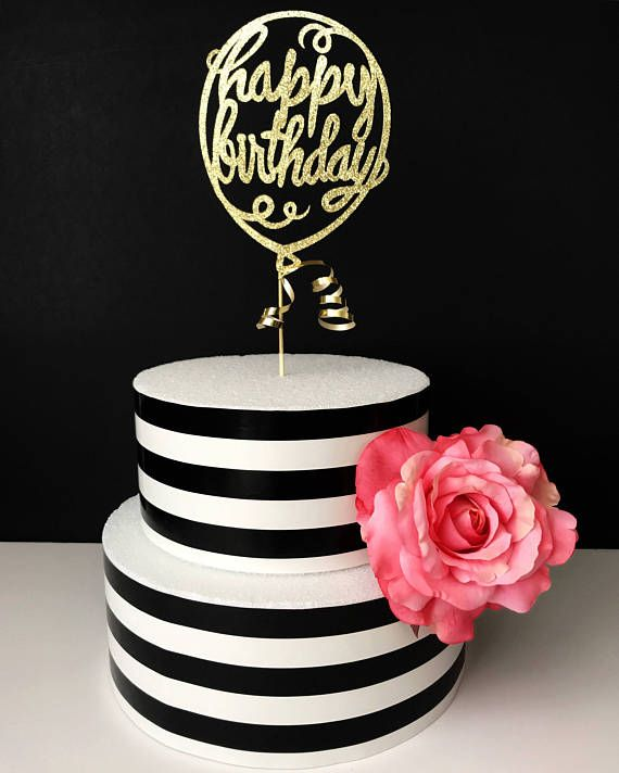 Balloon Happy Birthday Cake Topper With Images Birthday Cake