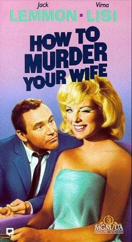 We will be showing How to Murder Your Wife next Wednesday at the Club. Join us at 6:00pm for Cocktails & 7:00pm for showtime.