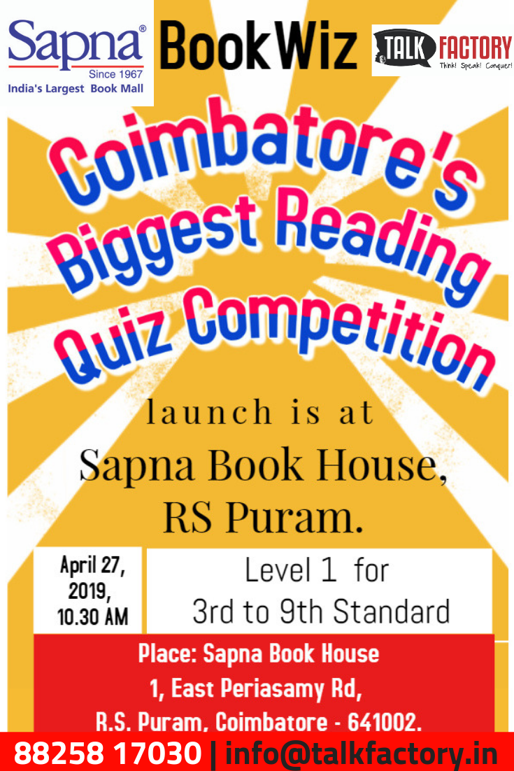 Bookwiz Coimbatore S Biggest Reading Quiz Competition 1st Level For 3rd To 9th Standard Students Will Be At Sapna Book Hous Kids Reading Books Quiz Reading