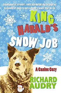 View from the Birdhouse: Book Spotlight and Giveaway - King Harald's Snow Job by Richard Audry.  Giveaway for a set of cozy mysteries ends 11/13/17.