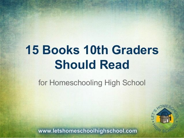 15 Books That 10th Graders Should Read - A slideshow