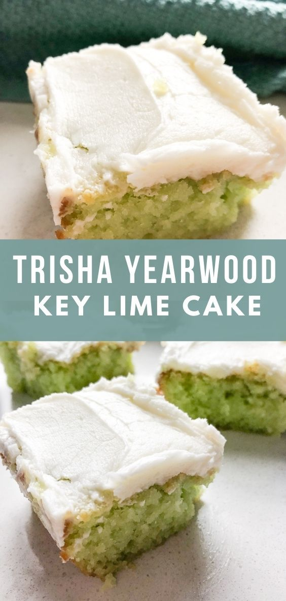 Trisha Yearwood's KeyLime Cake