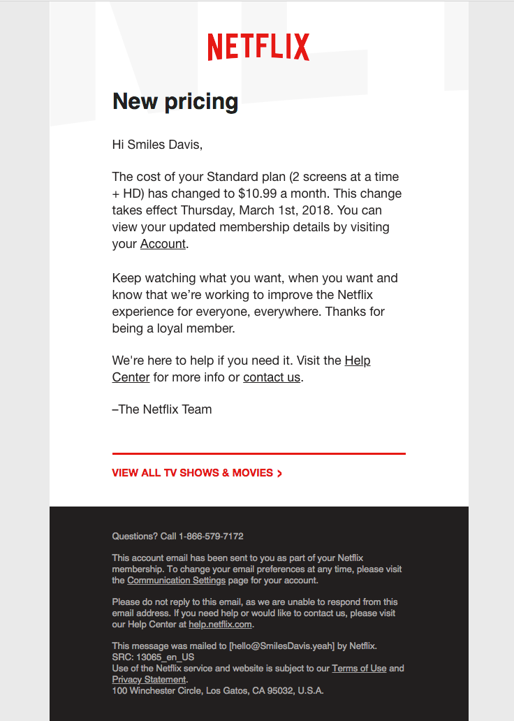 Netflix Sent This Email With The Subject Line Confirmation Of Changes To Your Membership Read About This Email And Email Design Email Templates Best Email