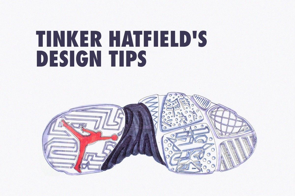 ce1f236a7d16 Tinker Hatfield s 10 Tips for Budding Sneaker Designers