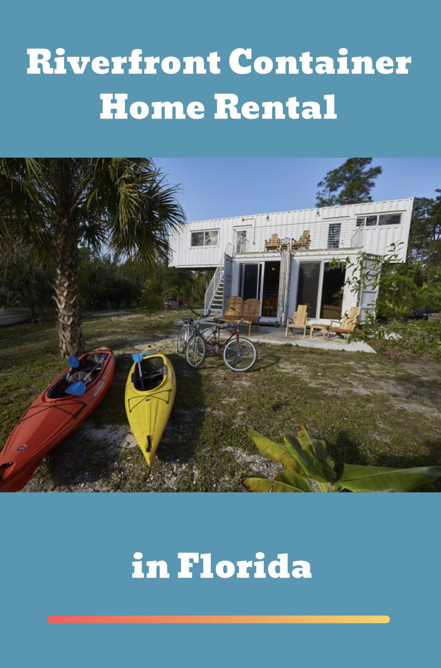 Riverfront Container Home Rental in Florida Container