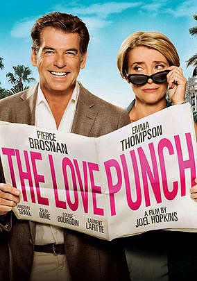 The Love Punch Pierce Brosnan And Emma Thompson Filmes