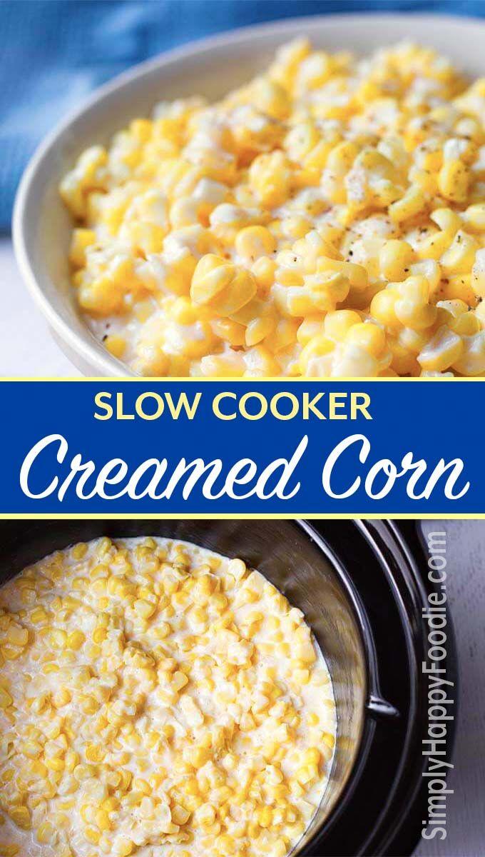 Slow Cooker Creamed Corn #dinnersidedishes