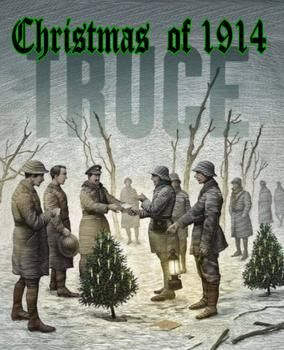 ww1 christmas eve 1914 not a shot was fired as british and german soldiers played football and handed out drinks cigars and souvenirs - Football Christmas Eve