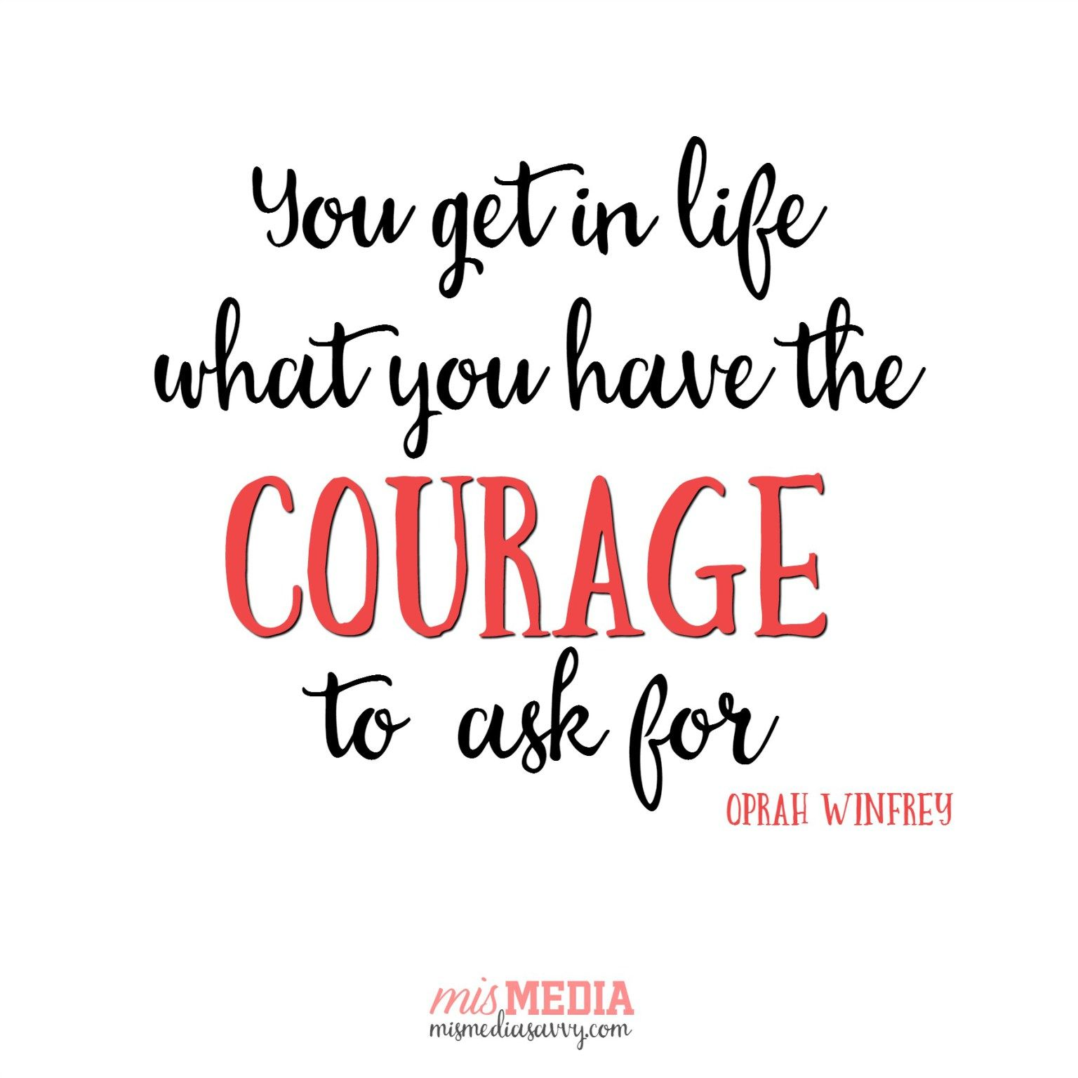 Quotes Courage 20 Kick Ass Motivational Quotes  Courage Quotes Oprah And