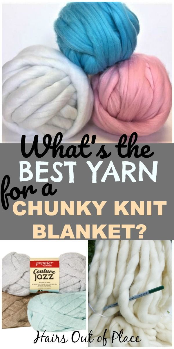 The Best Chunky Knit Yarn For Arm Knitting Projects January 2020 Yarn - Chunky Blanket