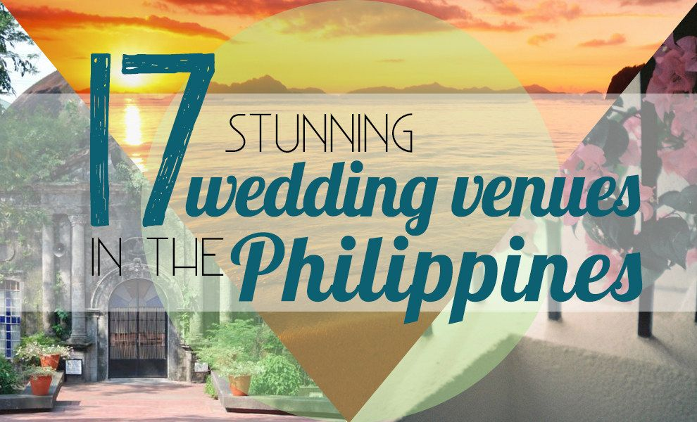 17 Stunning Wedding Venues In The Philippines