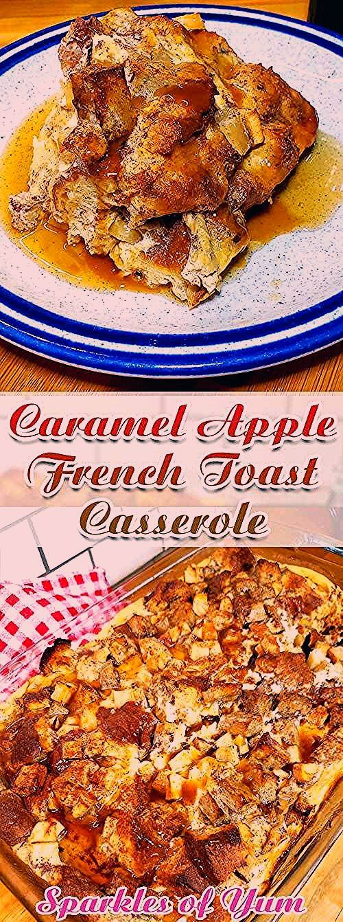 Photo of Caramel Apple French Toast Casserole – Sparkles of Yum