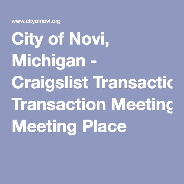 City of Novi, Michigan Craigslist Transaction Meeting