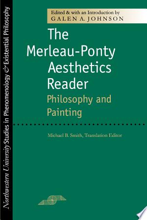 The Merleau Ponty Aesthetics Reader Pdf Download Readers False Book Contemporary Philosophy
