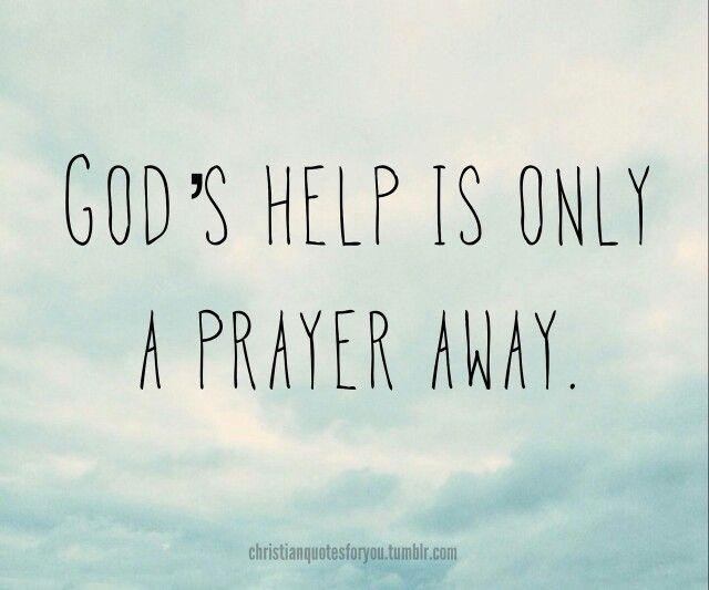 Always pray for help