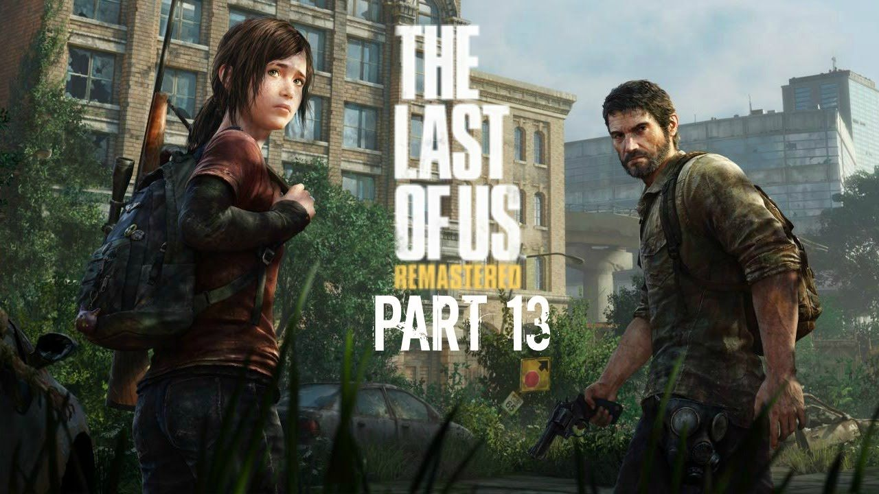 The Last of Us, Part 13: Lets get a Car