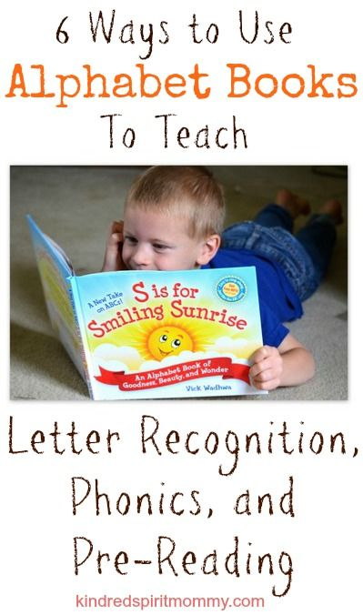 Ways To Use Alphabet Books To Teach Letter Recognition Phonics