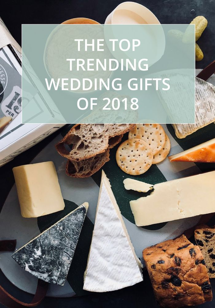 How To Compile The Perfect Wedding Gift List For 2018 Wedding Gift