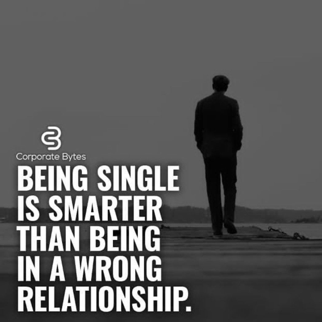 Change Your Life Quotes Single Quotes For Men Life Quotes Single Men Quotes