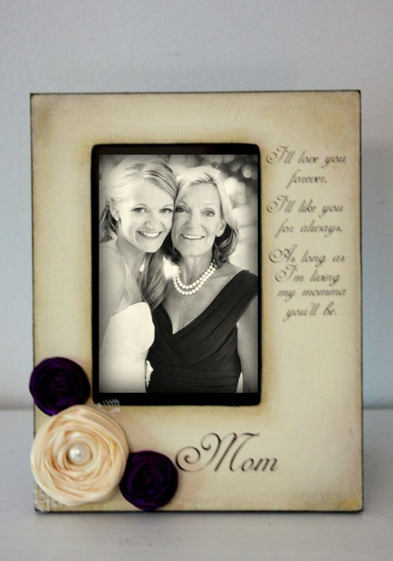 mother daughter son wedding frame bride keepsake personalize picture frame 4x6 ill love you - Mother Picture Frame
