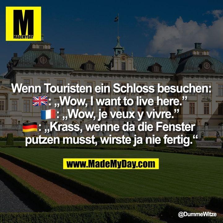 Wenn Touristen ein Schloss besuchen