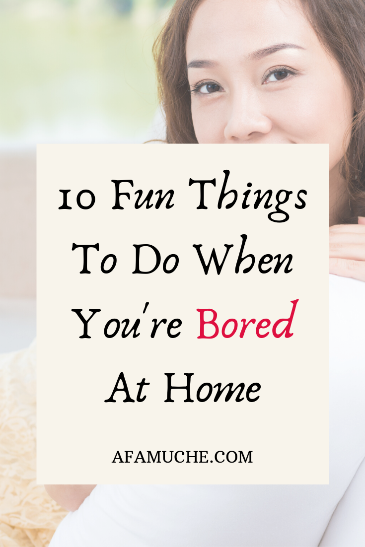 How To Keep Yourself Busy At Home Especially When You Are Bored Things To Do Productive Things To Do Things To Do When Bored