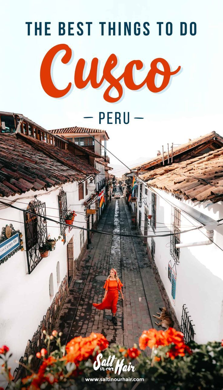 Photo of CUSCO PERU – 14 Best Things To Do in Cusco, Peru