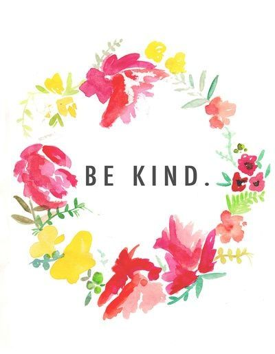 Be Kind in floral wreath. a girls right to dream.tumblr ...