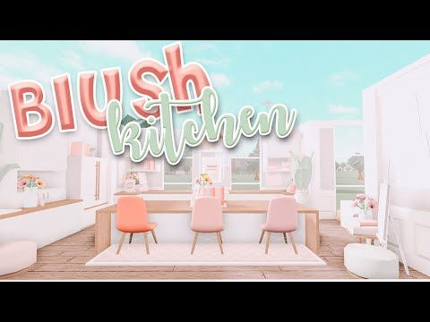 Blush Aesthetic Kitchen Speedbuild Blush Kitchen Ideas Bloxburg Bonnie Builds Youtube In 2021 Roblox Neon Signs Bonnie